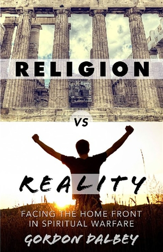 By Gordon Dalbey, Religion vs Reality