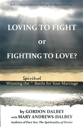 Loving to Fight or Fighting to Love